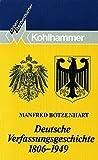 Deutsche Verfassungsgeschichte 1806-1949 (Urban-Taschenbücher, Band 450)