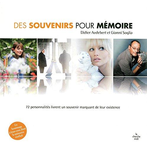 Des souvenirs pour mémoire