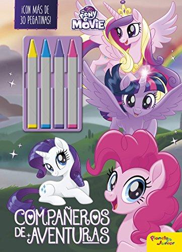 My Little Pony. The Movie. Compañeros de aventuras: ¡Con más de 30 pegatinas! por My Little Pony