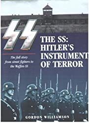 The SS: Hitler's Instrument of Terror by Gordon Williamson (2011-08-02)