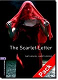 Oxford Bookworms Library: Oxford BookwormsL 4 Scarlet letter Cd Pack Ed 08: 1400 Headwords