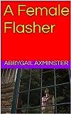 A Female Flasher (English Edition)