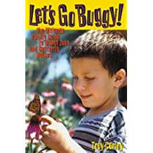 Let's Go Buggy!: The Ultimate Family Guide to Insect Zoos and Butterfly Houses