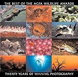 The Best of the Agfa Wildlife Awards: Twenty Years of Winning Photography