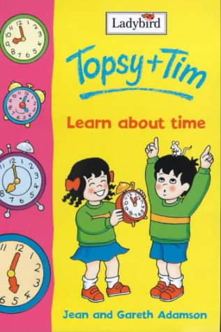 Topsy and Tim learn about time