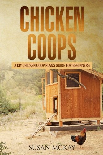 chicken-coops-a-diy-chicken-coop-plans-guide-for-beginners