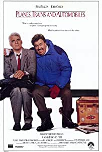 Planes, Trains and Automobiles Poster Movie 27 x 40 In - 69cm x 102cm Steve Martin John Candy Edie McClurg Kevin Bacon Michael McKean William Windom