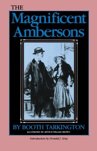 The Magnificent Ambersons (Library of Indiana Classics) by Booth Tarkington (1989-12-22)