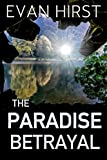 The Paradise Betrayal (Isa Floris Book 2) by Evan Hirst