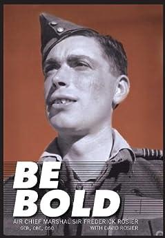 Be Bold by [Rosier, Frederick, Rosier, David, ,]