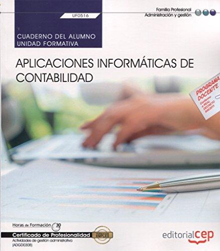 Cuaderno del alumno. Aplicaciones informáticas de contabilidad (UF0516). Certificados de profesionalidad. Actividades de gestión administrativa (ADGD0308) por Rocío Prieto Panadero