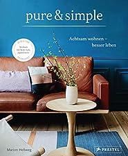 Wabi Sabi: Die neue Form der EinfachheitGebundenes BuchDie neue Einfachheit beim WohnenPurismus, Reduziertheit, Einfachheit - die Sehnsucht nach einem bewussten und entschleunigten Leben zeigt sich auch in unseren Wohnräumen. Der angesagte minimalist...