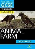 Animal Farm: York Notes for GCSE Workbook: Grades 9-1