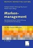 Image de Markenmanagement: Identitätsorientierte Markenführung und praktische Umsetzung