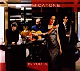 Songtexte von Micatone - Is You Is