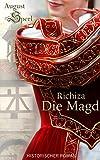 Richiza, die Magd (Illustrierte Ausgabe)