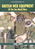British Web Equipment of the Two World Wars (Europa Militaria)
