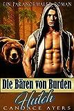 Hutch: Ein Paranormaler Roman (Die Bären von Burden  3)