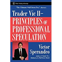 Trader Vic II: Principles of Professional Speculation by Victor Sperandeo (1998-02-23)
