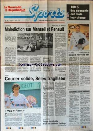 NOUVELLE REPUBLIQUE SPORT (LA) [No 198] du 01/06/1992 - F1 / MALEDICTION SUR MANSELL ET RENAULT - ESCRIME AVEC MAZZONI - TENNIS / SELES - COURIER - LECONTE - ATHLETISME / DOPAGE - KATRIN KRABBE DEVANT LA COMMISSION D'ARBITRAGE par Collectif