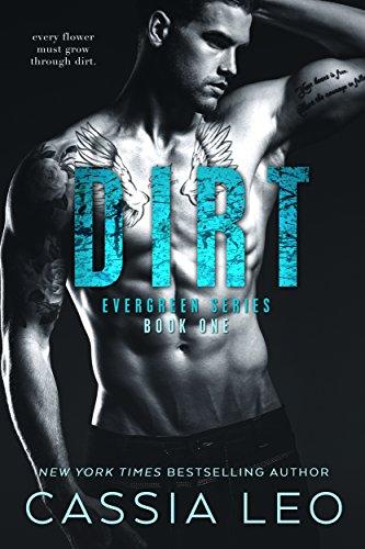 Dirt (Evergreen Series Book 1)