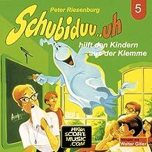 Folge 05: Schubiduu...Uh - Hilft Den Kindern Aus Der Klemme