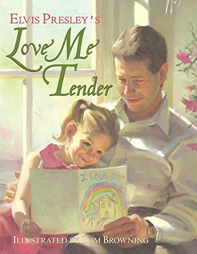 Elvis Presley's Love Me Tender: Lyrics por Elvis Presley