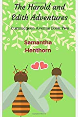 The Harold and Edith Adventures: Curmudgeon Avenue Book Two Paperback