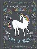 Pequeño libro de los unicornios, El (Libroamigo)