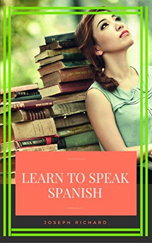 Learn To Speak Spanish - The Easy Way