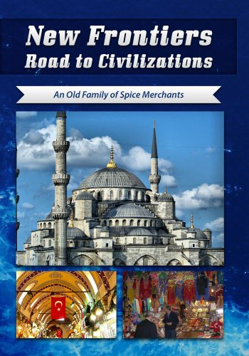 new-frontiers-road-to-civilizations-an-old-family-of-spice-merchants-dvd-china-international-tv-corp