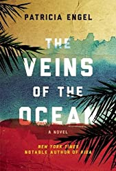 The Veins of the Ocean: A Novel by Patricia Engel (2016-05-03)