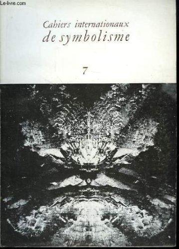Cahiers internationaux de symbolisme n°7 : cybernétique et oecuménisme. tradition et symbôle. biologie moléculaire et information.