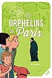 Les Orphelins de Paris (Les disciples invisibles) (French Edition)