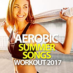 Aerobic Summer Songs Workout 2017 - 135 BPM / 32 Count