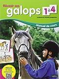 Réussir ses galops 1 à 4 - Manuel de cours (Nouveau Programme) de Guillaume Henry (16 novembre 2012) Broché - 16/11/2012