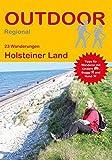 Holsteiner Land: 23 Wanderungen Holsteiner Land (Outdoor Regional)