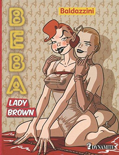 Beba - tome 3 Lady Brown par Baldazzini Roberto