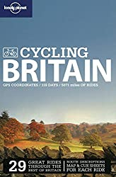 Lonely Planet Cycling Britain (Lonely Planet Cycling Guides)