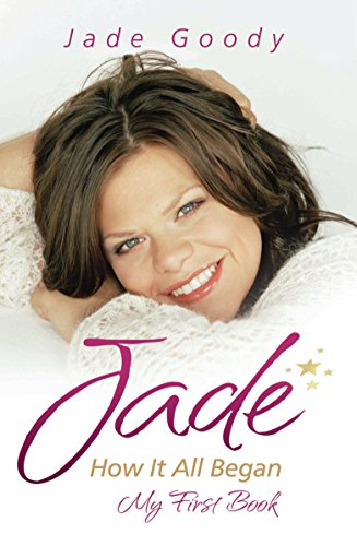 jade-goody-how-it-all-began-my-first-book-in-the-beginning
