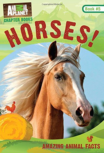 Horses!: Book #5 (Animal Planet Chapter Books)