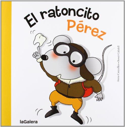 El ratoncito Pérez (Tradiciones) por Anna Canyelles