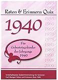 Raten und Erinnern Quiz 1940 - Für Geburtstagskinder des Jahrgangs 1940: Unterhaltsames Gedächtnistraining für Senioren - Karl Mangei