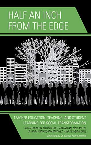 Half an Inch from the Edge: Teacher Education, Teaching, and ...