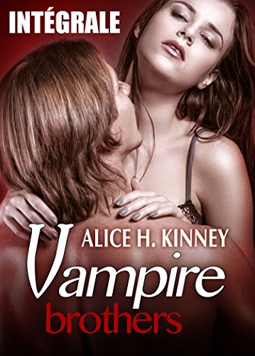 Vampire Brothers - L'intégrale