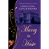 Marry in Haste (Choc Lit) (Regency Romance Collection Book 1) (English Edition)