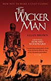 Inside the Wicker Man: How Not to Make a Cult Classic by Allan Brown