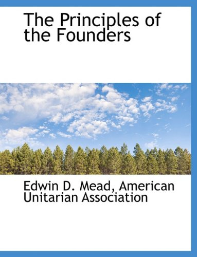 The Principles of the Founders