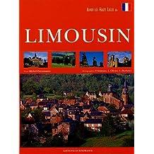 Aimer les hauts lieux du Limousin