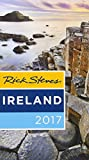 Rick Steves Ireland 2017: 2017 Edition